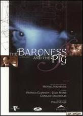 The Baroness and the Pig showtimes and tickets