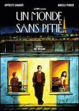 Un Monde Sans Pitie showtimes and tickets
