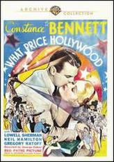 What Price Hollywood? showtimes and tickets