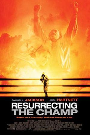"""Poster art for """"Resurrecting the Champ."""""""