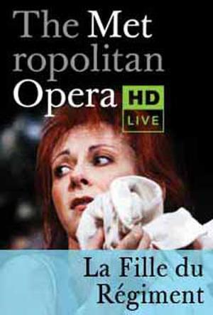 The Metropolitan Opera: La Fille du Régiment poster art.