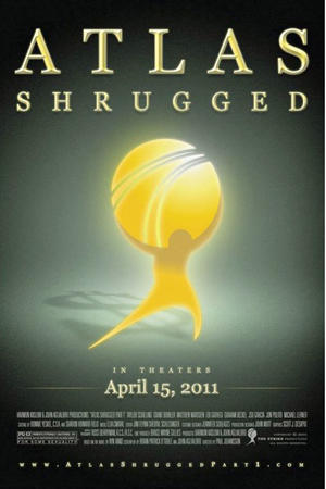 "Teaser poster art for ""Atlas Shrugged."""