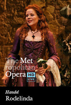 "Poster art for ""The Metropolitan Opera: Rodelinda Encore."""