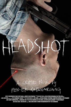 "Poster art for ""Headshot."""