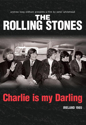 """Poster art for """"The Rolling Stones: Charlie is My Darling."""""""