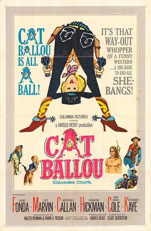 """Poster art for """"Cat Ballou."""""""