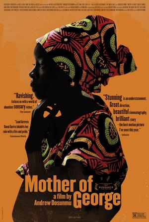"Poster art for ""Mother of George."""
