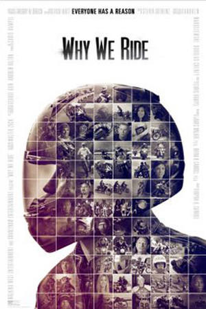 """Poster art for """"Why We Ride."""""""