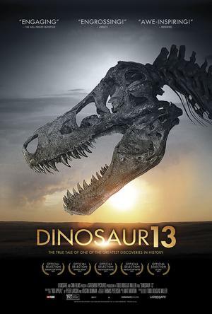 """Poster art for """"Dinosaur 13."""""""