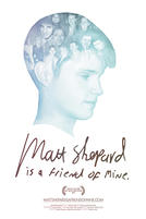 Matt Shepard Is a Friend of Mine showtimes and tickets