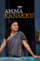 Amma Kanakku showtimes and tickets