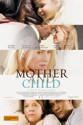 Mother and Child showtimes and tickets