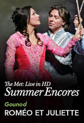 Met Summer Encore: Romeo et Juliette showtimes and tickets