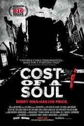 Cost of a Soul showtimes and tickets