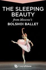 Bolshoi Ballet Presents Sleeping Beauty showtimes and tickets
