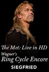Siegfried: Met Opera Ring cycle Encore showtimes and tickets