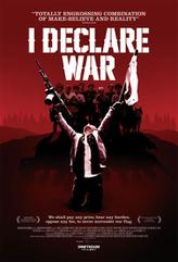 I Declare War showtimes and tickets