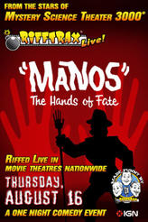 """Rifftrax Live: """"Manos"""" The Hands of Fate showtimes and tickets"""
