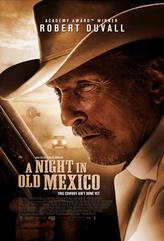A Night In Old Mexico showtimes and tickets