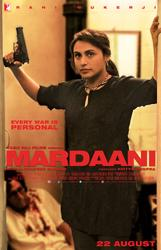 Mardaani showtimes and tickets