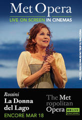 The Metropolitan Opera: La Donna del Lago Encore showtimes and tickets