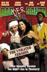 Badder Santa - Director's Cut showtimes and tickets