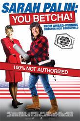 Sarah Palin: You Betcha! showtimes and tickets