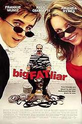 Big Fat Liar showtimes and tickets