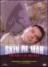 Skin Of Man, Heart Of Beast showtimes and tickets