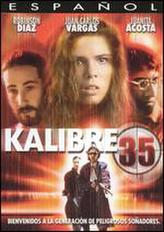 Kalibre 35 showtimes and tickets