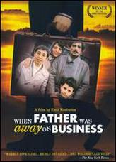 When Father Was Away on Business showtimes and tickets