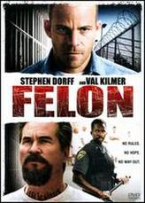 Felon showtimes and tickets
