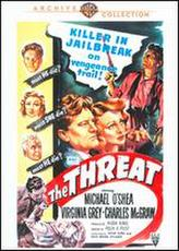The Threat (1949) showtimes and tickets