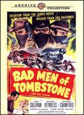 Bad Men of Tombstone showtimes and tickets