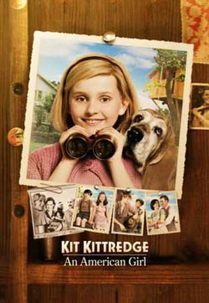 """Poster art for """"Kit Kittredge: An American Girl."""""""