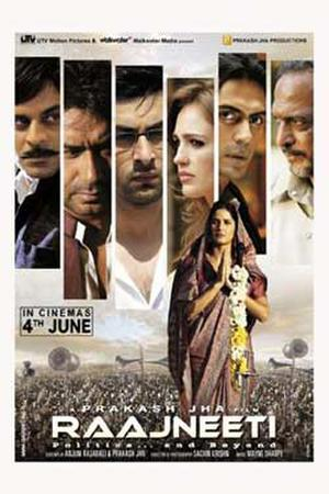 "Poster art for ""Raajneeti."""