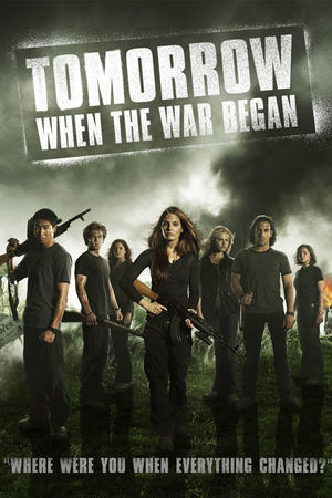 """Poster art for """"Tomorrow When the War Began."""""""