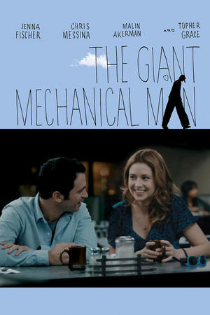 """Poster art for """"The Giant Mechanical Man."""""""