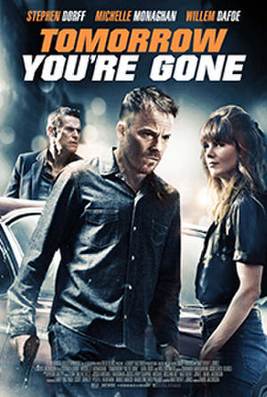"""Poster art for """"Tomorrow You're Gone."""""""