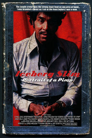 "Poster art for ""Iceberg Slim: Portrait of a Pimp."""