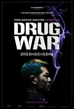 "Poster art for ""Drug War."""