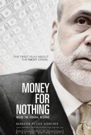 "Poster art for ""Money For Nothing: Inside The Federal Reserve."""
