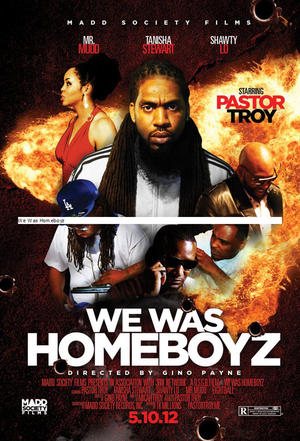 """Poster art for """"We Was Homeboyz."""""""