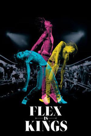 """Poster art for """"Flex is Kings"""""""
