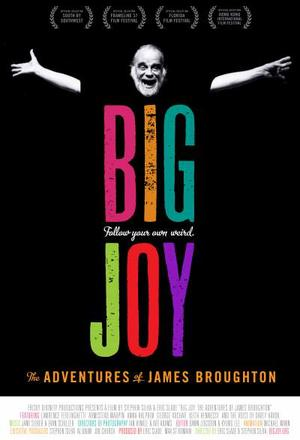 "Poster art for ""Big Joy: The Adventures of James Broughton."""