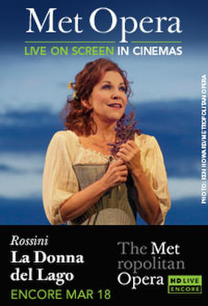 "Poster art for ""The Metropolitan Opera: La Donna del Lago Encore."""