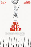 Men Go to Battle showtimes and tickets