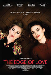 The Edge of Love showtimes and tickets