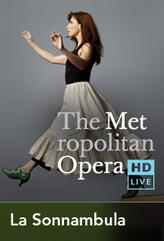 The Metropolitan Opera: La Sonnambula Encore showtimes and tickets