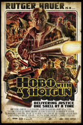 Hobo With a Shotgun showtimes and tickets